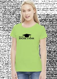 koszulka Pani doktor - różne kolory