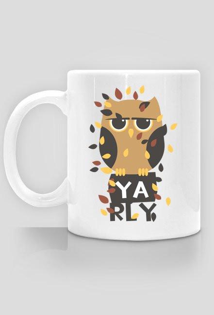 Kubek - Ya, RLY - chcetomiec.cupsell.pl - kubki na prezent, śmieszne kubki
