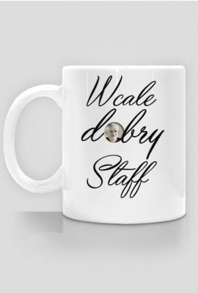 Kubek Wcale Dobry Staff