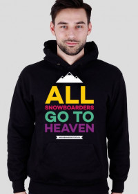 Bluza z kapturem - ALL SNOWBOARDERS GO TO HEAVEN