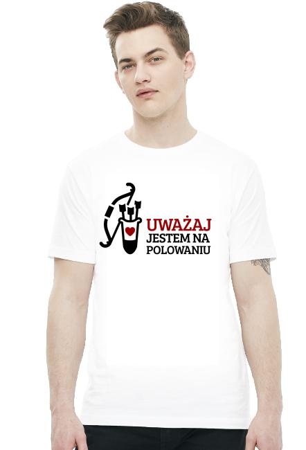 Koszulka - Uważaj, jestem na polowaniu - śmieszne koszulki - chcetomiec.cupsell.pl