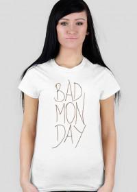 BADMONDAY