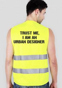 "Kamizelka ""Trust me, I am an Urban Designer"""