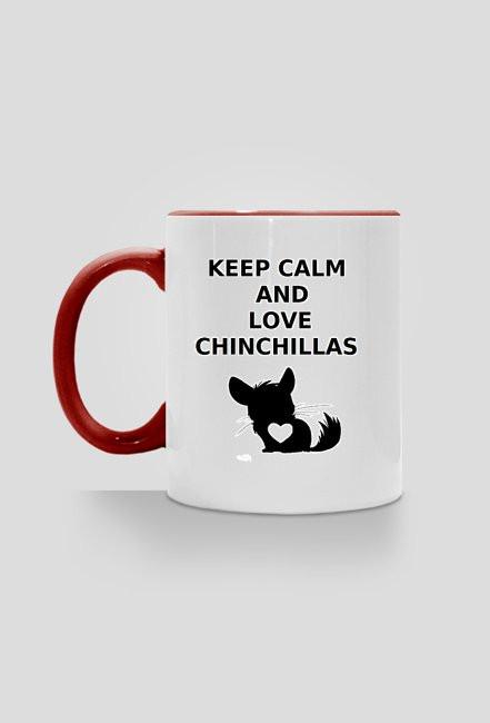 Keep Calm & Love Chinchillas - kubek czerwony