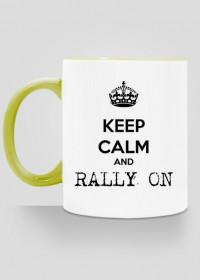 Kubek Keep calm and rally on