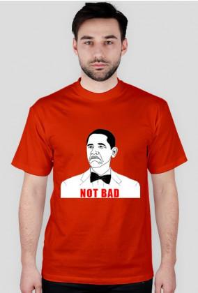 NOT BAD