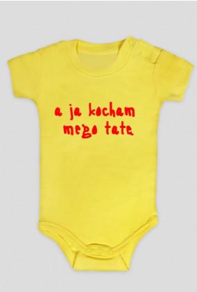 """Body niemowlęce """"A ja kocham mego tatę"""""""