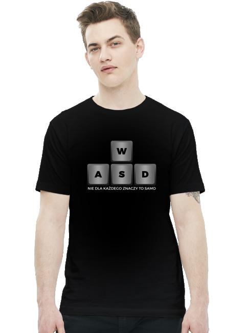 Koszulka - WSAD - nie dla każdego znaczy to samo - koszulki nietypowe, śmieszne - chcetomiec.cupsell.pl