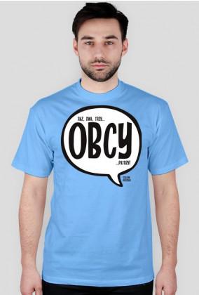 raz, dwa, trzy OBCY patrzy - Szalone Koszulki