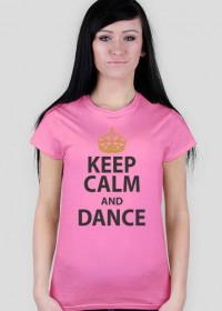 Keep Calm And Dance Różowa