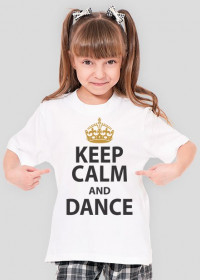 Keep Calm And Dance Biała