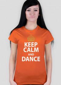 Keep Calm And Dance Pomarańczowa