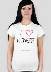 "Koszulka ""I love Fitness"""
