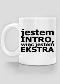 Kubek Introwertyk - Jestem intro, więc jestem ekstra