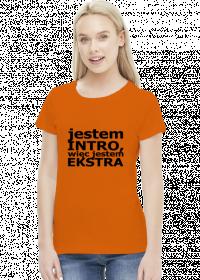 Koszulka Introwertyk - Jestem intro, więc jestem ekstra (różne kolory)