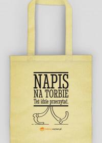Torba Napis na torbie...