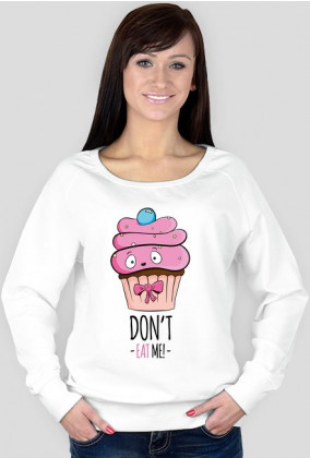 Bluza Don't Eat Me
