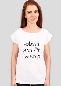 Volenti non fit iniuria - koszulka damska