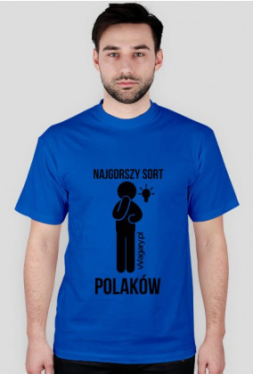 vVagary.pl - Koszulka Najgorszy sort Polaków