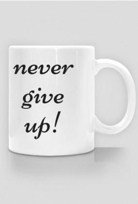 Kubek motywacyjny Never Give Up! - Nigdy się nie poddawaj - FITlovin