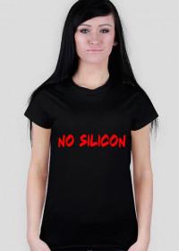 Koszulka damska NO SILICON