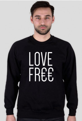 Love FREE FR€€ - Petrichor Wear - bluza męska