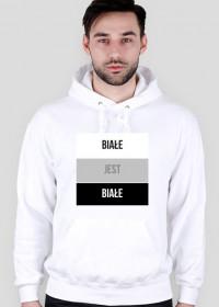 Bluza z kapturem - nadruk Białe jest białe