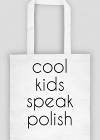 Torba Cool kids speak polish