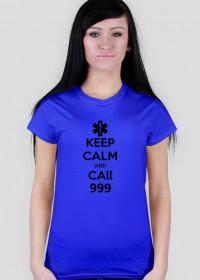 KEEP CALM 999