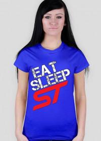 Eat Sleep Ford ST focus fiesta W #1