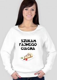Bluza Szukam Fajnego Ciacha