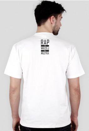 Koszulka Męska - Rap To Więcej Niź Muzyka