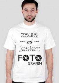 Koszulka dla fotografa - Nie bój się