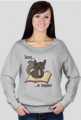 Bluza damska Siedzę w książkach (szynszyla)