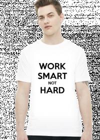 Work Smart Not Hard v9 (t-shirt) ciemna grafika