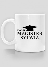 Kubek Pani Magister z imieniem Sylwia