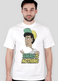 SWAG IS NOTHING