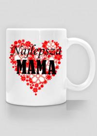 Kubek Mamy - Najlepsza Mama - Dzień Matki - STYLOWAKOSZULA.CUPSELL.PL – KOSZULKI I KUBKI NA PREZENT, NIETYPOWE I SMIESZNE KOSZULKI