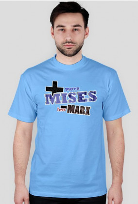 More Mises!