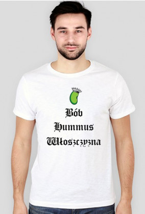 Koszulka wegańska/wegetariańska: Bób Hummus Włoszczyzna