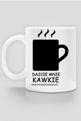 dajcie mnie kawkie