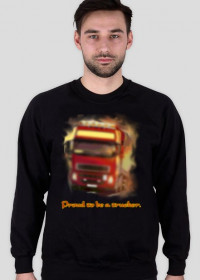 Proud to be a trucker - Bluza weekend