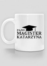Kubek Pani Magister z imieniem Katarzyna