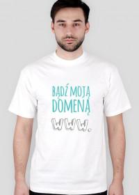 Bądź moją domeną - geek - koszulka damska