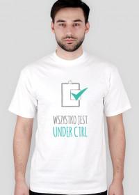 Wszystko jest under CTRL - geek - t-shirt męski