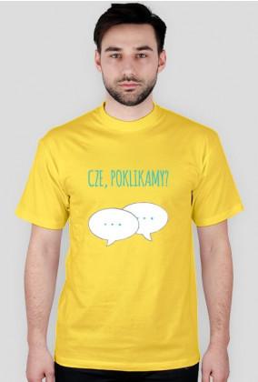 Cze, poklikamy? - geek - t-shirt męski