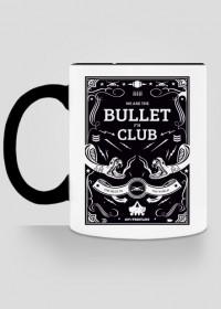We Are The Bullet Fuckin Club - KUBEK BY WRESTLEHAWK