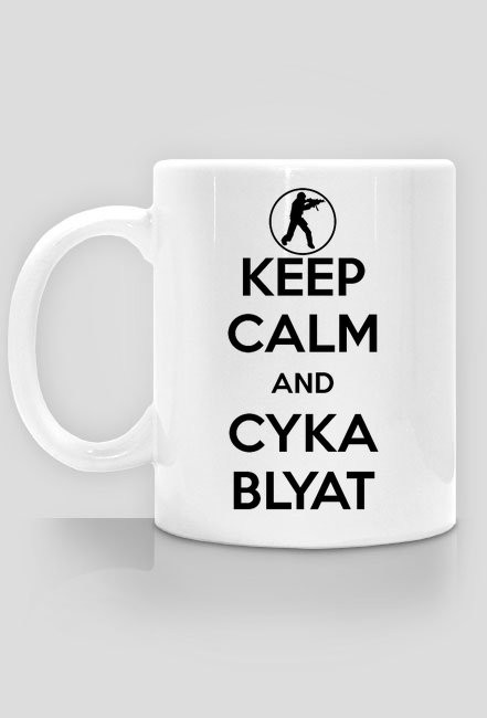 Keep Calm and Cyka Blyat Mug