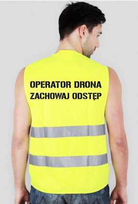 Kamizelka Operatora Drona - Zachowaj odstęp