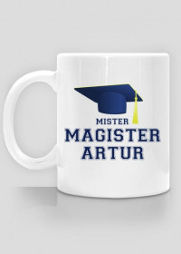 Kubek Mister Magister z imieniem Artur